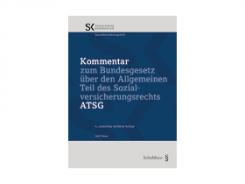 Kommentar zum Allgemeinen Teil des Sozialversicherungsrechts ATSG